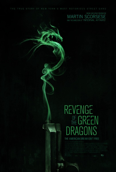 Sinopsis Film Revenge Of The Green Dragons (2014)