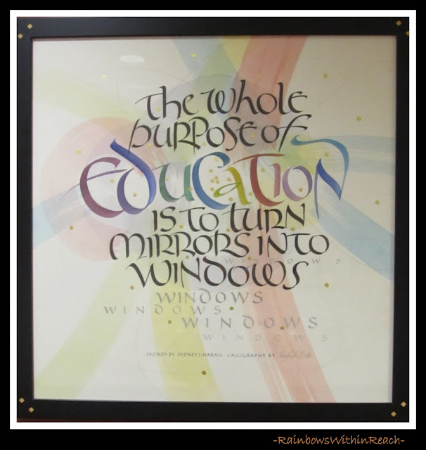 "photo of: ""The Whole Purpose of Education is to Turn Mirrors into Windows""  quotation in caligraphy"