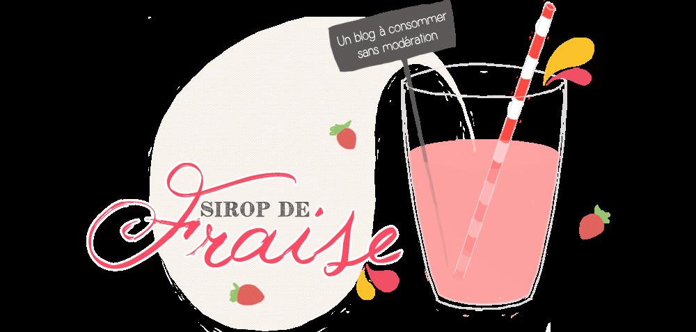 Sirop de fraise - Blog mode, lifestyle et DIY.