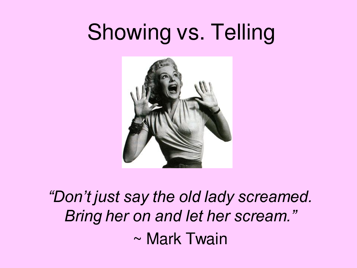 showing vs telling in writing How to show instead of tell in your writing february 17, 2014 march 7, 2014 most writers know that they're supposed to show instead of tell, but what exactly does that mean.