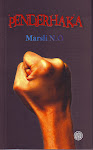 PENDERHAKA: Novel terbaru MARSLI N.O