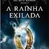 A Rainha Exilada (Cinda Williams Chima)