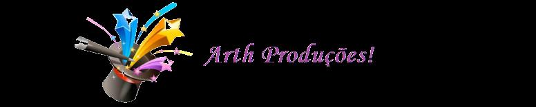 Arth produções!