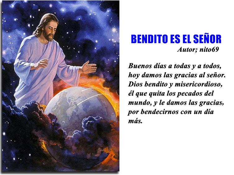 BENDITO ES EL SEÑOR