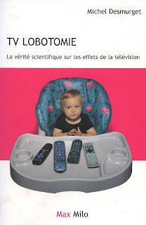 TV lobotomie Michel Desmurget