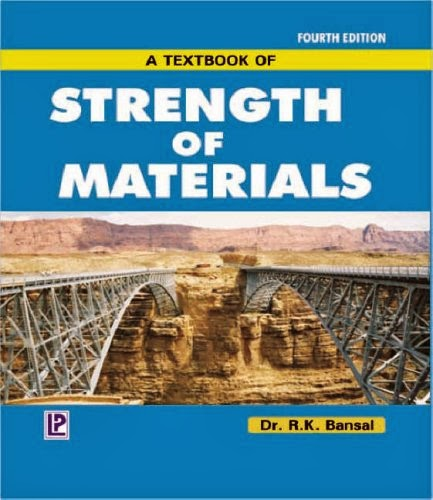 Book: Strength of Materials by Dr R. K. Bansal