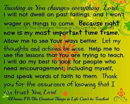 trusting, God, Lord, changes, past, failure,better, encouragement, assurance, faith, speak, teach, actions, wise, better