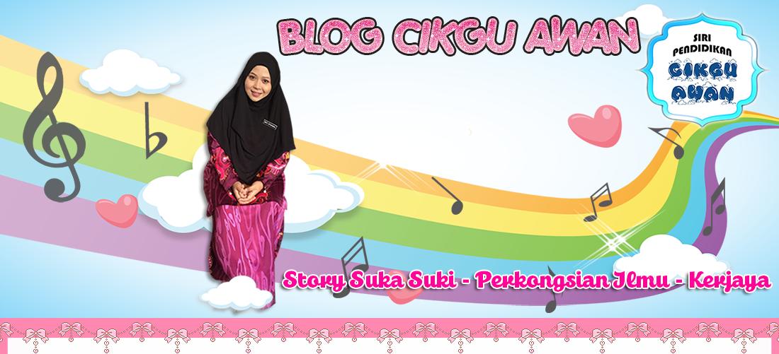 Blog Cikgu Awan