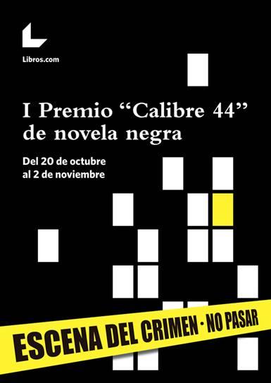 """I Premio novela negra """"Calibre 44"""""""