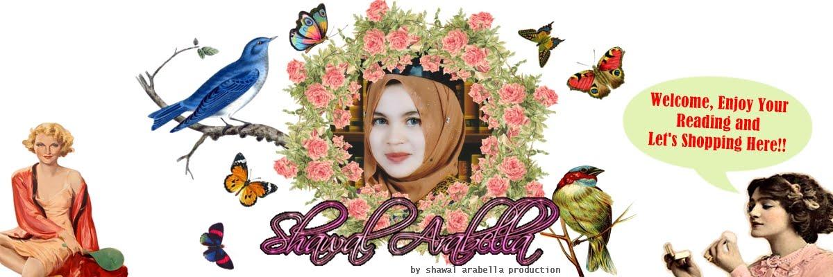 *  Shawal Arabella *