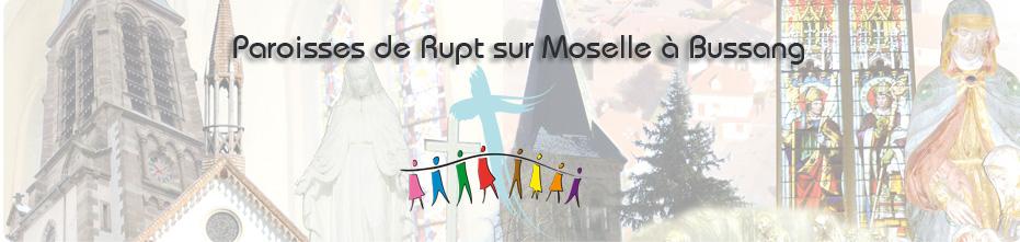 Paroisses Rupt, Le thillot, Bussang, St Maurice, Fresse, Ménil, Ramonchamp, Ferdrupt