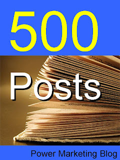 500 Posts Power Marketing Blog
