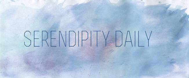 Serendipity Daily
