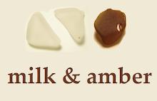 Milk & Amber