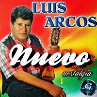 LUIS ARCOS - Lagrimas de Nostalgia