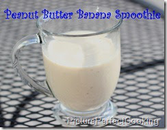 Peanut Butter Banana Smoothies by Picture Perfect Cooking
