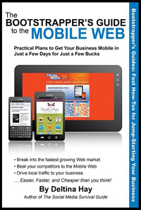The Bootstrapper's Guide to the Mobile Web