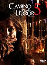 Camino hacia el terror 5 (2012) [Vose]