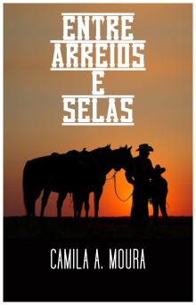 Entre Arreios e Selas - Cap. 1