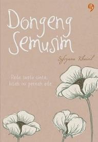 Novel Dongeng Semusim by Sefryana Khairil