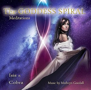 The Goddess Spiral CD Click Here