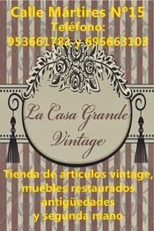 La Casa Grande Vintage Tienda de artículos vintage, muebles restaurados antigüedades y segunda mano