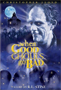 When Good Ghouls Go Bad Poster