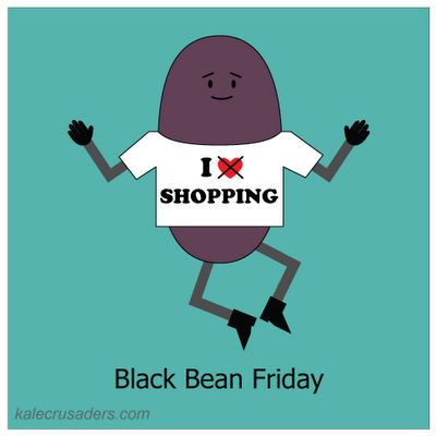 Black Bean Friday, I Do Not Heart Shopping