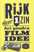 HOE VERZIN JE EEN GOED FILM IDEE? MET O.A. DE 10 VOORWAARDEN VOOR EEN GOED FILMIDEE, HOE VERKOPEN