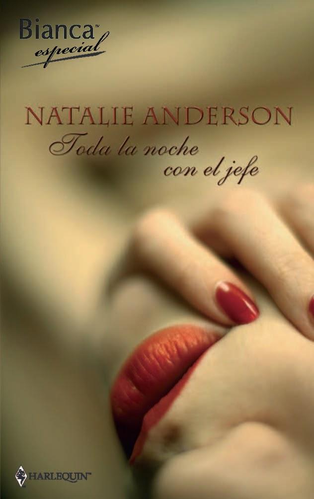 Toda la noche con el jefe   Natalie Anderson