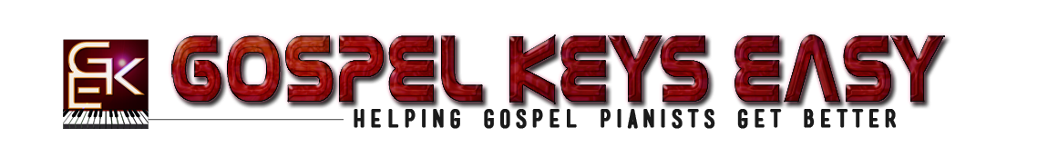 Gospel Keys Easy | Helping Gospel Pianists Get Better