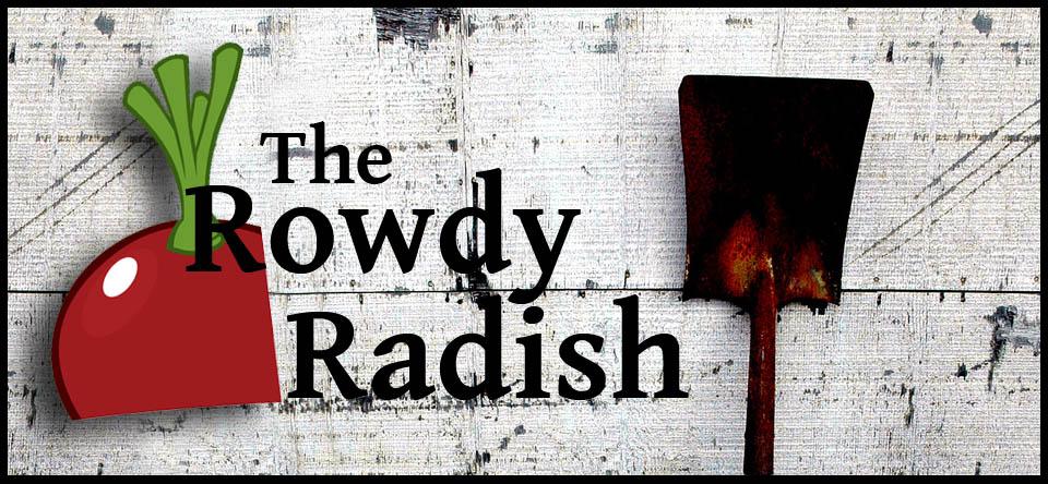 The Rowdy Radish