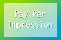 Punya Website/Blog dan Ingin Dibayar Pay Per Every Impression?