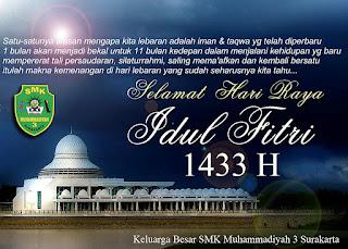 Keluarga Besar SMK Muhammadiyah 3 Surakarta Mengucapakan Selamat Hari Idul Fitri 1433 H