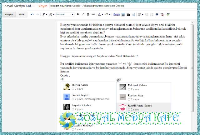 blogger yayınlarda goog+ arkadaşlarımızdan (kullanıcılarından) bahsetme özelligi
