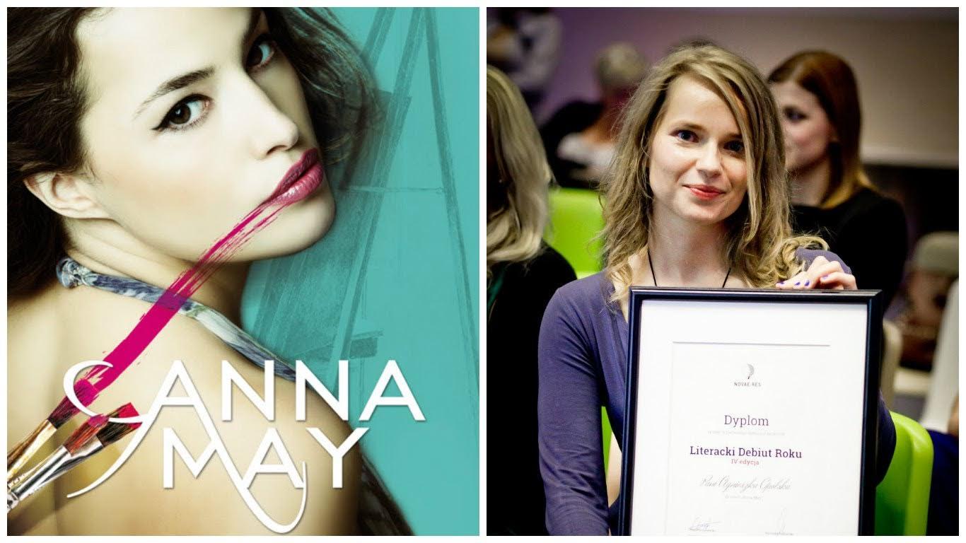 Anna May –  Agnieszki Opolskiej Literackim Debiutem Roku. Zapowiedź