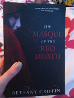 UK ARC book cover for The Masque of the Red Death by Bethany Griffin