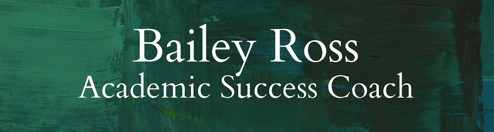 Bailey Ross - Academic Success Coach