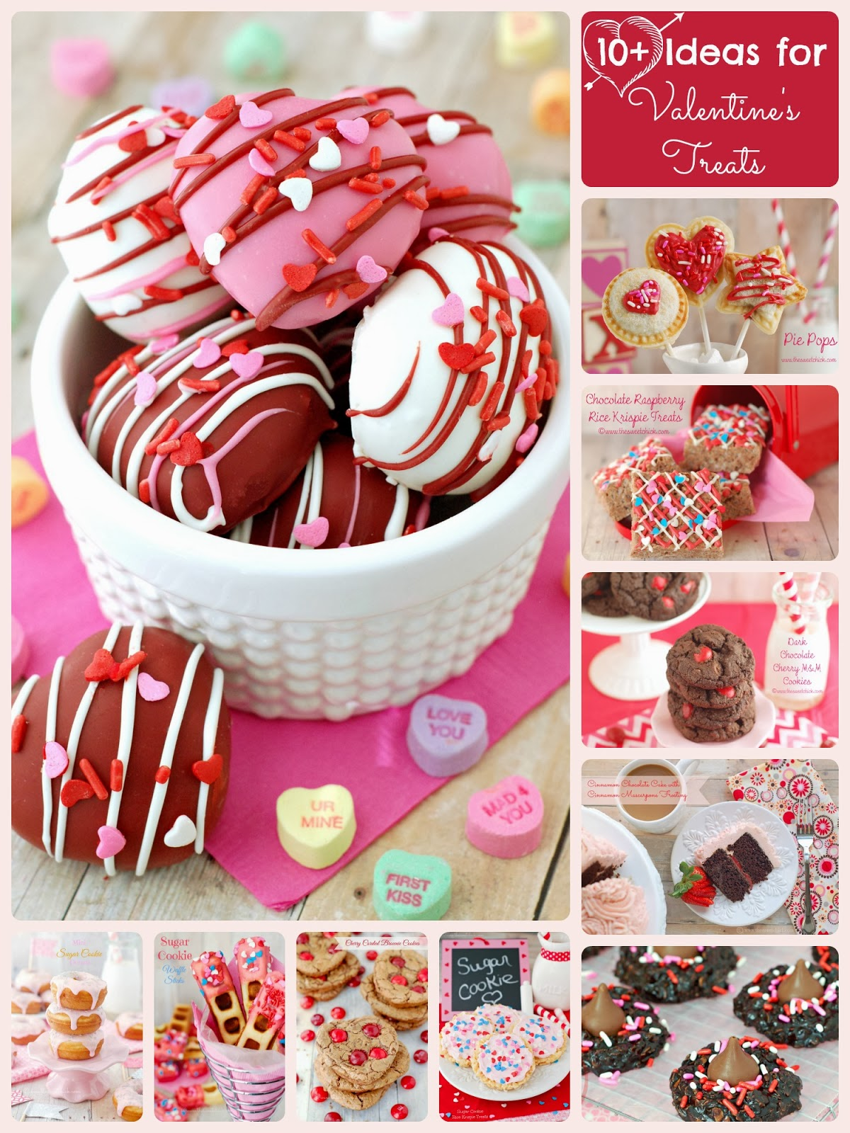 10+ Ideas for Valentine's Treats by The Sweet Chick