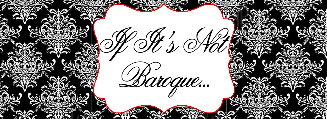 If It&#39;s Not Baroque...