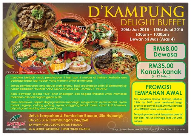D Kampung Delight Buffet Bayview Hotel Georgetown Penang Malaysian Foodie