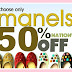 MANELS invites You at their 50% Anniversary SALE!
