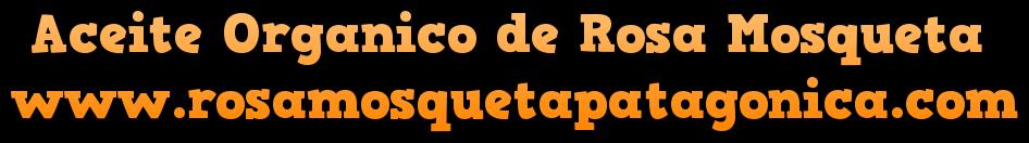 Aceite Organico de Rosa Mosqueta Patagonica PREMIUM