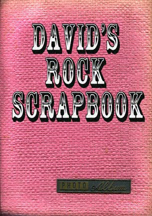 DAVID'S ROCK SCRAPBOOK