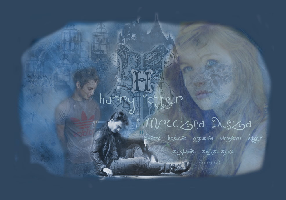 """HP i Mroczna Dusza - """"Śmierć będzie ostatnim wrogiem, który zostanie zniszczony"""""""