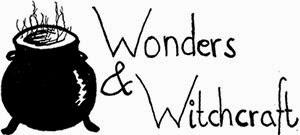 Wonders & Witchcraft