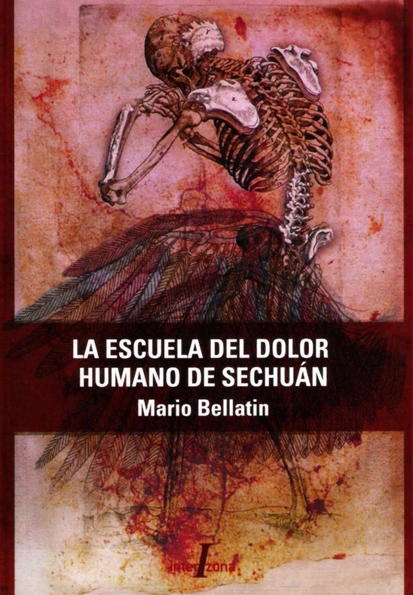 La escuela del dolor humano de Sechuán - Mario Bellatin