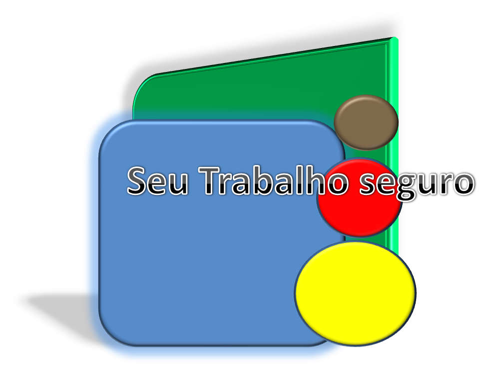 SEU TRABALHO SEGURO