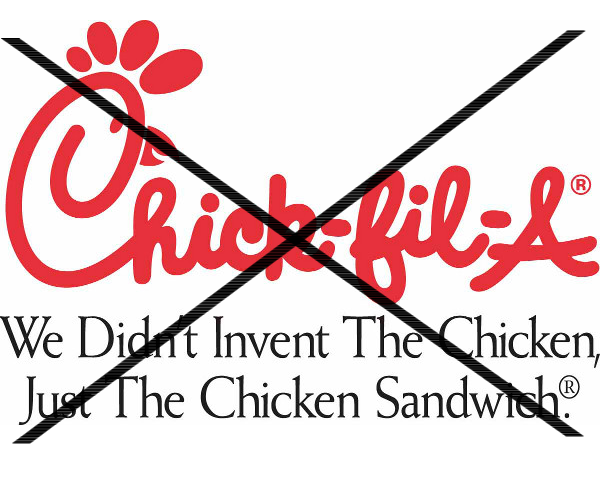 Just Say No To Chick-Fil-A 