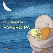 Buonanotte Papero Pa. Edizioni Esserci, pagg. 16, formato 16x16, Euro 5,50